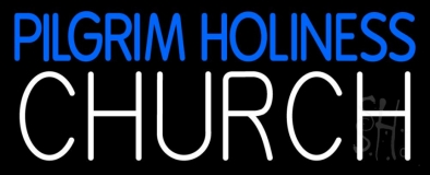 Pilgrim Holiness Church Neon Sign