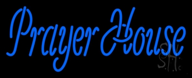 Prayer House Neon Sign