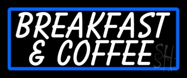 White Breakfast And Coffee Neon Sign