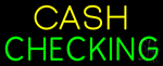 Yellow Cash Green Checking Neon Sign