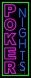 Poker Nights Game Bar Pub Gift Neon Sign