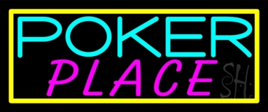 Poker Place Neon Sign