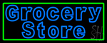 Blue Grocery Store With Green Border Neon Sign