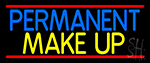 Blue Permanent Makeup Neon Sign
