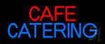 Cafe Catering Neon Sign