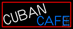 Cuban Cafe Neon Sign