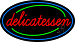 Delicatessen Neon Sign