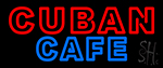 Double Stroke Cuban Cafe Neon Sign