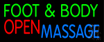 Foot And Body Massage Open Neon Sign