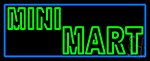 Green Mini Mart Neon Sign
