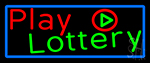 Play Lottery Neon Sign