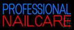 Professional Nail Care Neon Sign