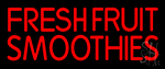 Red Fresh Smoothies Neon Sign