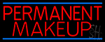 Red Permanent Makeup Neon Sign