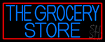The Grocery Store Neon Sign