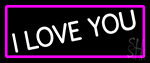 White I Love You Neon Sign