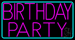 Birthday Party 2 Neon Sign