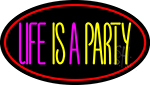 Life Is A Party 3 Neon Sign