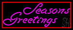 Cursive Seasons Greetings 1 Neon Sign