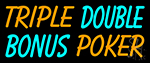 Triple Double Bonus Poker 1 Neon Sign