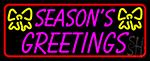 Seasons Greetings 1 Neon Sign