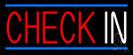 Check In With Blue Border Neon Sign