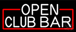 Club Bar Open Neon Sign