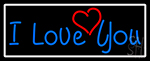 I Love You And Heart With White Border Neon Sign