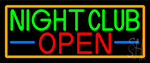 Night Club Open With Orange Border Neon Sign