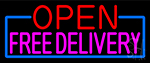 Open Free Delivery With Pink Border Neon Sign