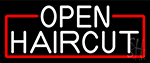 Open Haircut Neon Sign