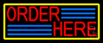 Red Order Here With Yellow Border Neon Sign
