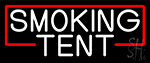Smoking Tent Neon Sign