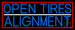 Blue Open Tires Alignment With Red Border Neon Sign