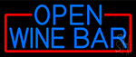 Blue Open Wine Bar With Red Border Neon Sign