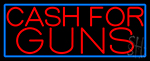 Cash For Guns Blue Border Neon Sign
