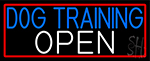 Dog Training Open With Red Border Neon Sign