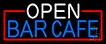 Open Bar Cafe With Red Border Neon Sign
