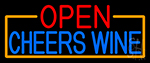 Open Cheers Wine With Orange Border Neon Sign