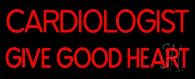 Cardiologist Give Good Heart Neon Sign