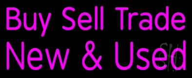 Pink Buy Sell Trade New And Used Neon Sign