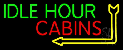 Idle Hour Cabins 1 Neon Sign