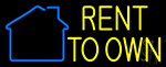 Rent To Own 2 Neon Sign