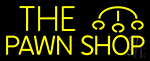Double Stroke Pawn Shop 1 Neon Sign