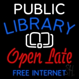 Public Library Open Late Free Internet Neon Sign
