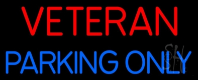 Veteran Parking Only Neon Sign