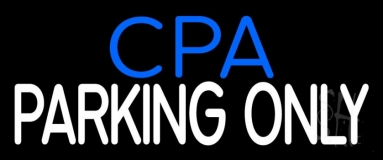 Cpa Parking Only Neon Sign