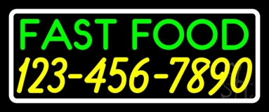 Fast Food With Phone Number White Border Neon Sign