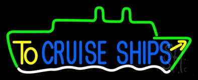 To Cruise Ships Block Neon Sign
