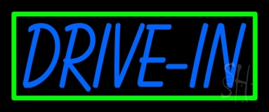 Blue Drive In With Green Border Neon Sign